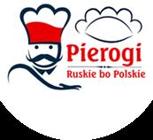Pierogi Ruskie Bo Polskie